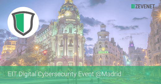 ZEVENET EIT Digital Cybersecurity Event Madrid