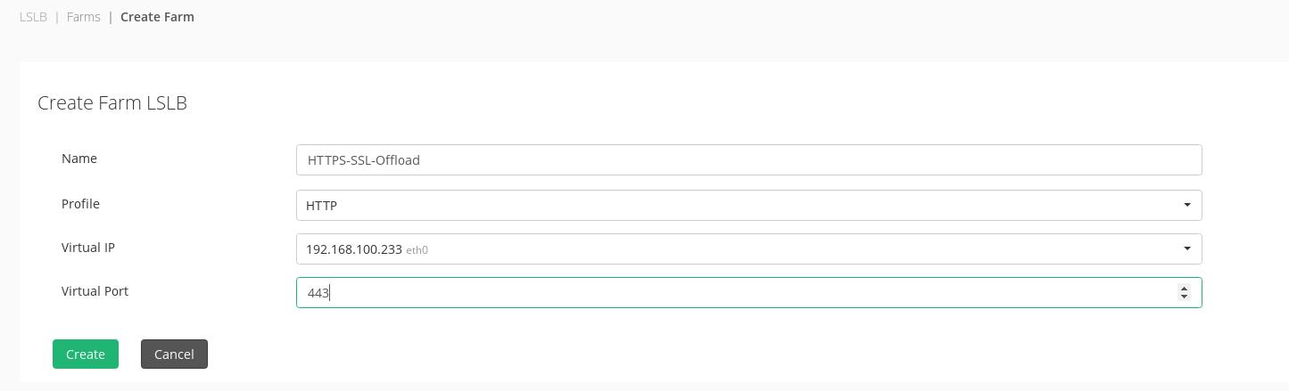 HTTP Farm Creation for SSL Offloading